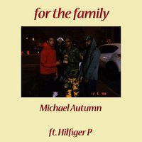 For the Family — Michael Autumn