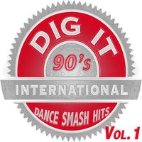 Dig it International - 90'S Smash Hits Vol. 1 — сборник