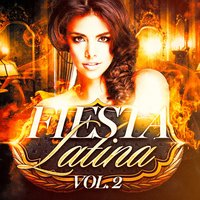 Fiesta Latina, Vol. 2 — Reggaeton Latino Band, Salsa Latin 100%