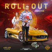 Roll Out — Asachie