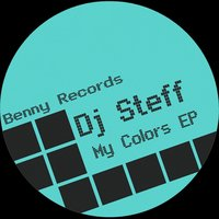 My Colors EP — Dj Steff