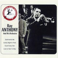Ray Anthony and His Orchestra — Ray Anthony and His Orchestra