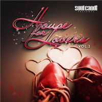 Soul Candi Presents: House for Lovers, Vol. 2 — сборник