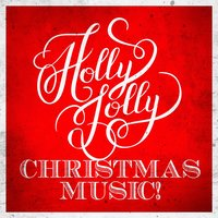 Holly Jolly Christmas Music! — Braeside Christmas Choral, Holly Jolly Christmas Carols, American Christmas Songs, Braeside Christmas Choral, Holly Jolly Christmas Carols, American Christmas Songs