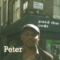 Paid the Co$t — Peter
