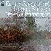 Brahms: Serenade No. 2 in A Major, Op. 16 — Леонард Бернстайн, New York Philharmonic Orchestra