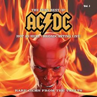 The Very Best Of - Hot as Hell - Broadcasting Live, Vol. 1 — AC/DC