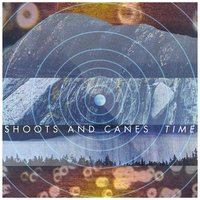 Time — Shoots & Canes