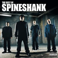 The Best Of Spineshank — Spineshank