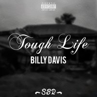 Tough Life — Billy Davis