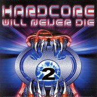 Hardcore Will Never Die!, Vol. 2 — сборник
