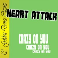 Crazy on You — Heart Attack