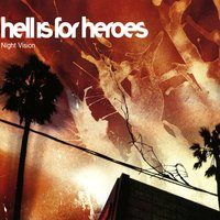 Night Vision — Hell Is For Heroes