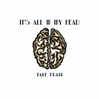 It's All in My Head — Fake Frank