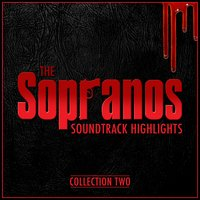 The Sopranos: Soundtrack Highlights - Collection Two — Various Composers