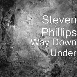 Way Down Under — Steven Phillips