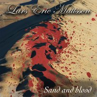 Sand and Blood — Lars Eric Mattsson