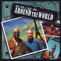 Around the World: Live At Jimmy Mak's — King Louie  & Baby James