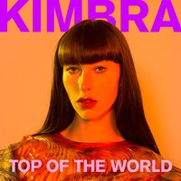 Top of the World — Kimbra