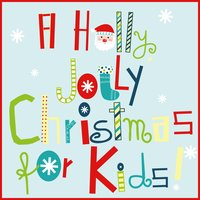 A Holly Jolly Christmas for Kids — сборник