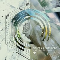 Matter of Fact — Outsiders, Sphera, Outsiders, Sphera