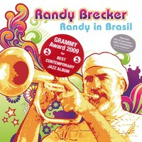 Randy In Brasil — Randy Brecker