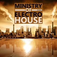 Ministry of Electro House Vol.04 — Ministry of Electro House