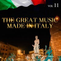 The Great Music Made in Italy Vol. 11 — сборник