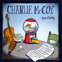 Ear Candy — Charlie McCoy