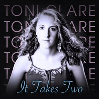 It Takes Two — Toni Clare