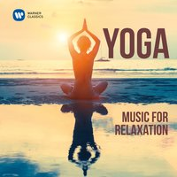 Yoga: Music for Relaxation — Zubin Mehta, New York Philharmonic Orchestra