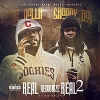 Real Recognize Real 2 — Shoddy Boi, Chey Dolla