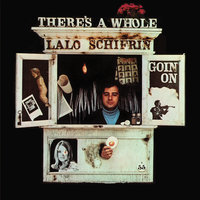 There's A Whole Lalo Schifrin Goin' On — Lalo Schifrin