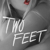 Had Some Drinks — Two Feet