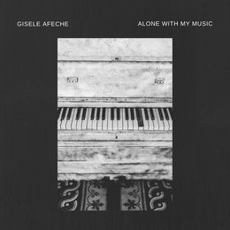 Alone with My Music — Gisele Afeche