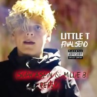 Final Send (Soph Aspin & Millie B Reply) — Little T