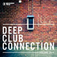 Deep Club Connection, Vol. 24 — сборник