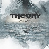 Cold Water — Theory Of A Deadman