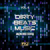 Dirty Beats Music, Vol. 6 — сборник