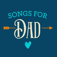 Songs For Dad — сборник