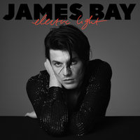 Electric Light — James Bay