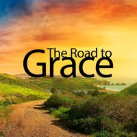 The Road to Grace — John Paul