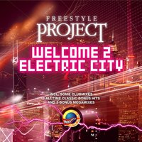 Welcome 2 Electric City — Freestyle Project