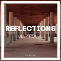 Reflections Deep House, Vol. 2 — сборник