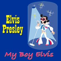 My Boy Elvis — Elvis Presley