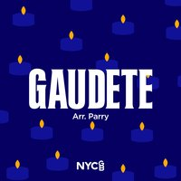 Gaudete — Ben Parry, National Youth Choir Of Great Britain, National Youth Chamber Choir