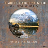 The Art of Electronic Music - Deep House Edition, Vol. 2 — сборник