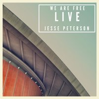 We Are Free — Jesse Peterson