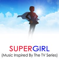 Supergirl: Music Inspired by the TV Series — сборник