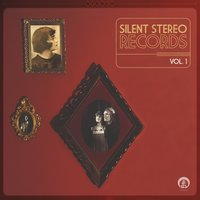 Silent Stereo Records, Vol. 1 — сборник
